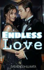 Endless Love by BabaengShulamita