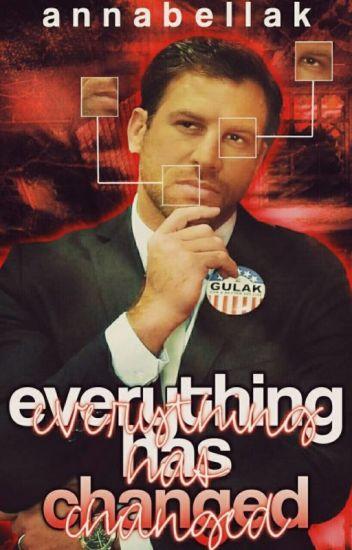 Everything Has Chainged(Drew GulakxOC)