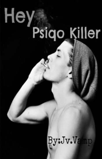 Hey Psiqo Killer