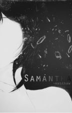 Samantha by mxtthxw