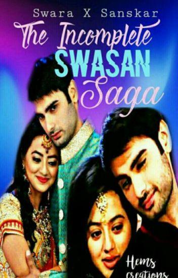 The Incomplete Swasan Saga ✓ - Diya - Wattpad