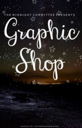 The Midnight Graphic Shop!  •OPEN• by TheMidnightComittee1