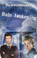 Rude Awakening [An Eragon and Dr. Who Crossover] by buckwolvhoosier