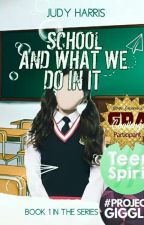 School And What We Do In It by Judyharris1414