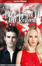 Blood Pact II: The restart by moonvedere