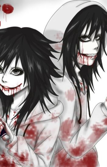 Female Jeff the killer x male reader - Faithldrift Jazz - Wattpad