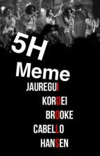 5H Meme 😊 by SadSatan5