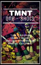 TMNT x reader one-shots by Raebecca127
