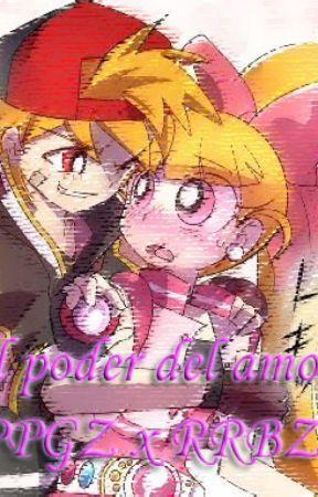 El poder del amor PPGZ x RRBZ by Jossy_JM