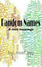 Random Names & Their Meanings by most_bay