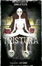 Tristura by MatheusLacerda07
