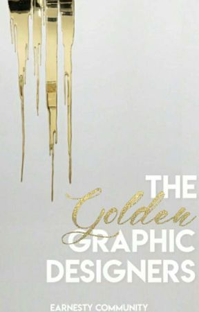 The Golden Graphic Designers  by earnestycommunity