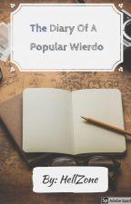 The Diary Of A Popular Wierdo by LightningSpear