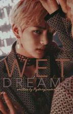Wet Dreams | Kim Taehyung by MysterySender