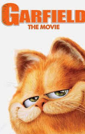 Garfield The Movie Garfield Wattpad