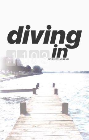 diving in by delightisadream