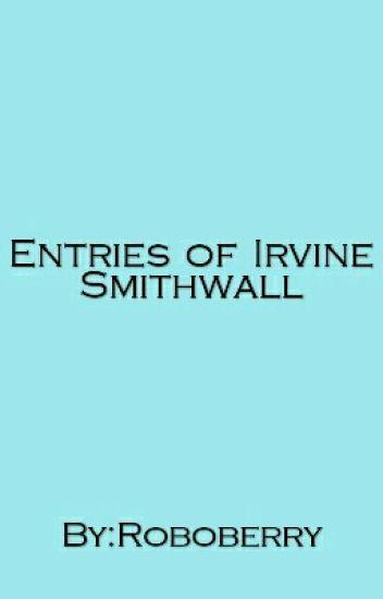 Entries of Irvine Smithwall