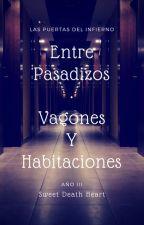 Entre Pasadizos, Vagones Y Habitaciones by sweetheartofcat