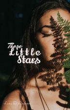 Those little stars  by lanalaurence