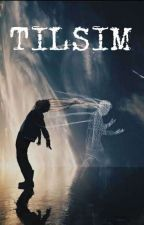 TILSIM by cacacetin