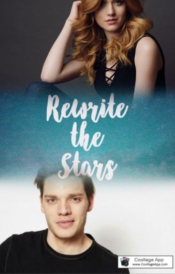 Rewrite The Stars - Original Story