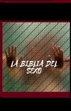 La biblia del sexo by CamiManjarres