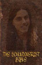 The Schuldinerist Bible by Schuldinerism