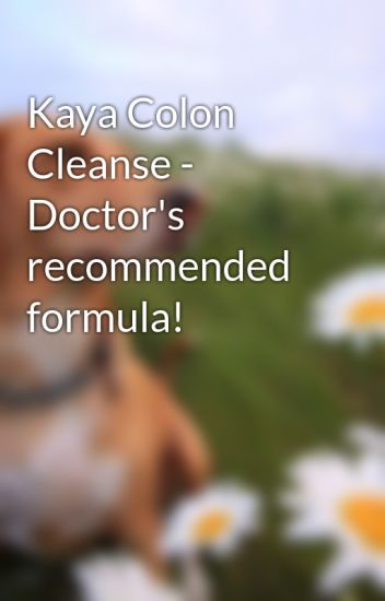 Kaya colon cleanse doctors recommended formula kyliebarton kaya colon cleanse doctors recommended formula malvernweather Image collections