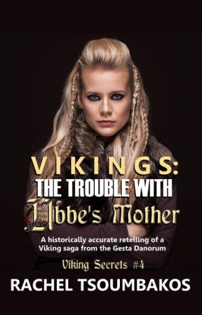 Vikings: The Trouble with Ubbe's Mother by mrszoomby