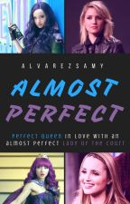 Almost Perfect~ MAL* BOOK 2 by alvarezsamy