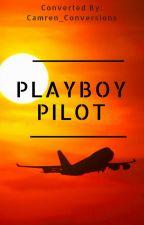 Playboy Pilot by Camren_Conversions