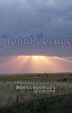 Avant L'orage. by detracoeurs