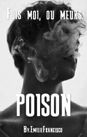 POISON by EmilieFrancisco