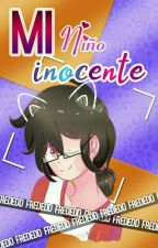 Mi Niño Inocente •|⭐Frededd⭐|• by Toby_Creepy