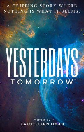 Yesterdays Tomorrow by ktflynn