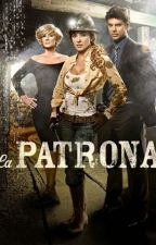 La Patrona by larry_lover_24