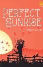 Perfect Sunrise - REPOST by AnginSenja