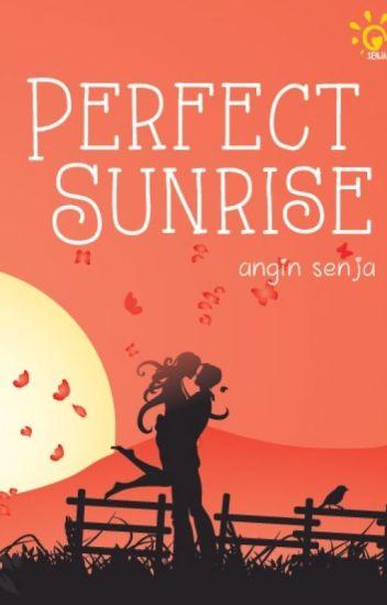 Perfect Sunrise (#1)