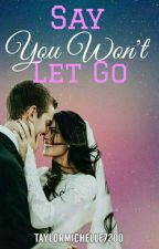 Say You Won't Let Go |Miraculous Ladybug| //AU//《Adrinette》 by TaylorMichelle7200