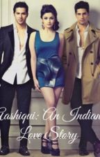 Aashiqui: An Indian Love Story by EE-V-ELL