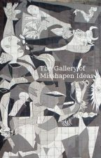 The Gallery of Misshapen Ideas (or, The Private Papers of Lisez Lelui) by Lisez-le-lui