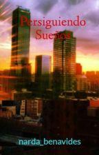 Persiguiendo Sueños by narda_benavides