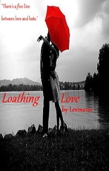 Loathing Love <3 O.o Cliche Critics Contest