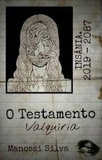 O Testamento Valquíria  by Manossi