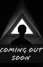 Coming Out Soon by FelicitySmoak321