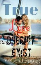 True Love Doesn't Exist by lukeluvskull
