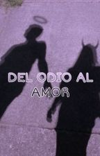 Del Odio Al Amor [[Secuestrada]] by Melijo06