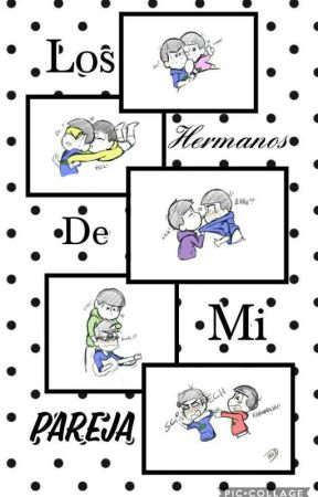 Los Hermanos De Mi Pareja // Karamatsu by mividarikolina