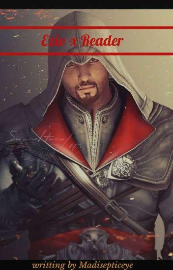 Ezio X (Female) Reader