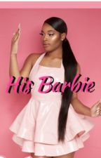 His Barbie by kiaralotts